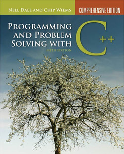 Programming and Problem Solving with C++, 5th Edition