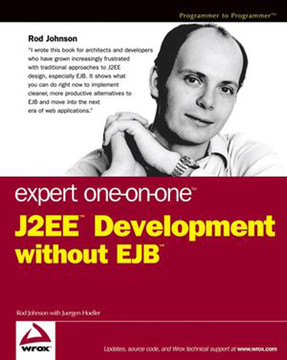 Expert One-on-One™ J2EE™ Development without EJB™