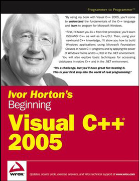 Ivor Horton's Beginning Visual C++® 2005
