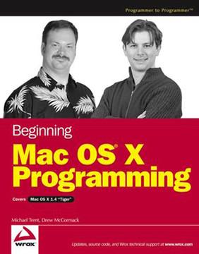 Beginning Mac OS® X Programming