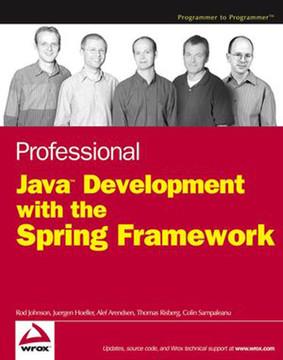 Professional Java™ Development with the Spring Framework
