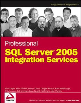 Professional SQL Server™ 2005 Integration Services