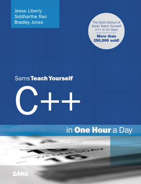 Sams Teach Yourself C++ in One Hour a Day, Sixth Edition