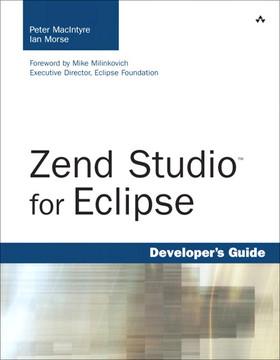 Zend Studio™ for Eclipse Developer's Guide