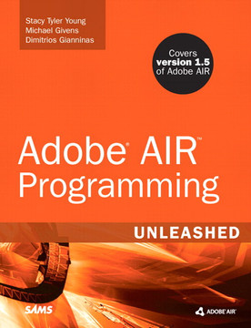 Adobe AIR Programming Unleashed