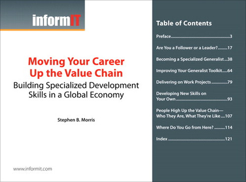 Moving Your Career Up the Value Chain: Building Specialized Development Skills in a Global Economy