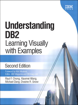 Understanding DB2®: Learning Visually with Examples, Second Edition