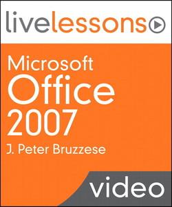 Microsoft Office 2007 LiveLessons