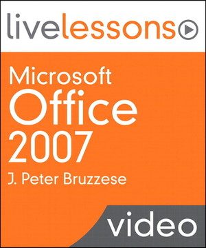 Microsoft Office 2007 LiveLessons
