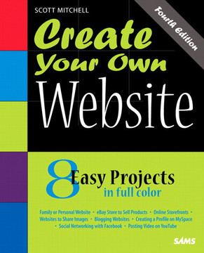 Create Your Own Website, Fourth Edition