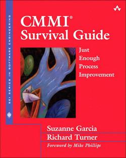 CMMI Survival Guide: Just Enough Process Improvement
