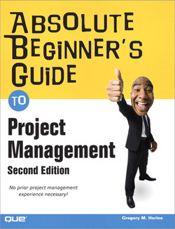 Absolute Beginner's Guide to Project Management, Second Edition
