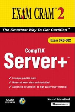 Server+ Certification Exam Cram™ 2 (Exam SKO-002)