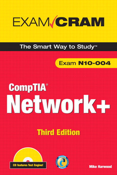 CompTIA Network+ Exam Cram, Third Edition