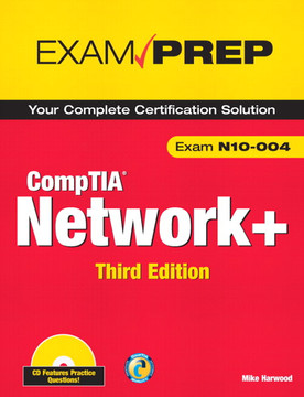 CompTIA Network+ N10-004 Exam Prep, Third Edition