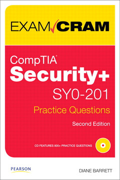 CompTIA Security+ SY0-201 Practice Questions Exam Cram, Second Edition