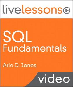 SQL Fundamentals LiveLessons