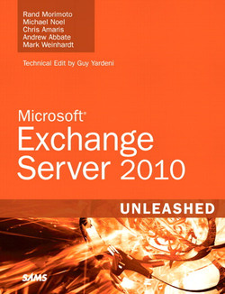 Microsoft® Exchange Server 2010 Unleashed