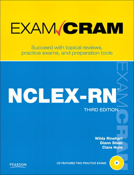 NCLEX-RN Exam Cram, Third Edition