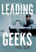 Book cover for Leading Geeks: How to Manage and Lead People Who Deliver Technology