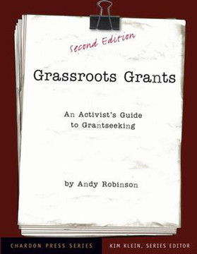 Grassroots Grants: An Activist's Guide to Grantseeking, Second Edition
