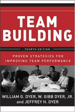 Team Building: Proven Strategies for Improving Team Performance, Fourth Edition