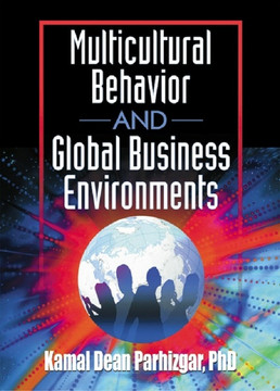 Multicultural Behavior and Global Business Environments