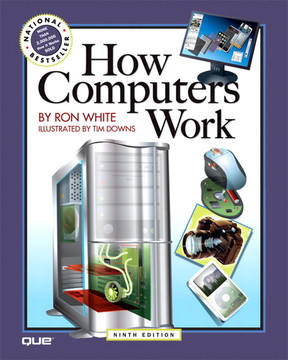 How Computers Work, Ninth Edition