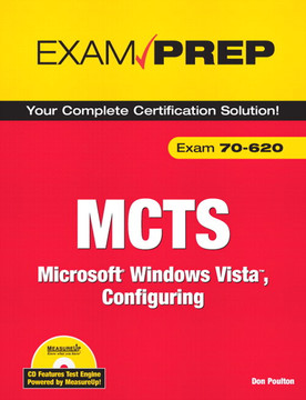 MCTS 70-620 Exam Prep: Microsoft Windows Vista, Configuring