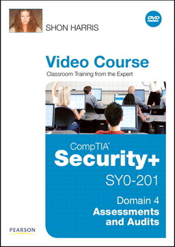 CompTIA Security+ SY0-201 Video Course Domain 4 - Assessments and Audits