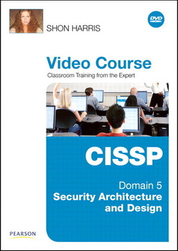 CISSP Video Course Domain 5 – Security Architecture and Design
