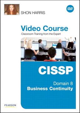 CISSP Video Course Domain 8 – Business Continuity