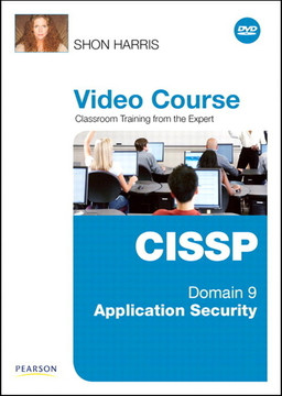 CISSP Video Course Domain 9 – Application Security