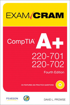 CompTIA A+ Exam Cram, Fourth Edition
