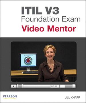 ITIL V3 Foundation Exam Video Mentor