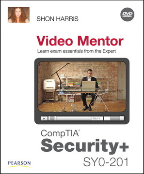 CompTIA Security+ SY0-201 Video Mentor