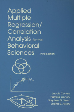 Applied Multiple Regression/Correlation Analysis for the Behavioral Sciences, 3rd Edition