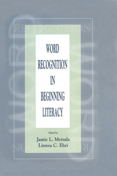Word Recognition in Beginning Literacy