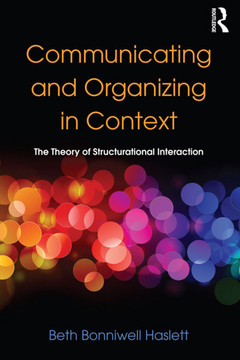Communicating and Organizing in Context