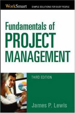 Fundamentals of Project Management, Third Edition