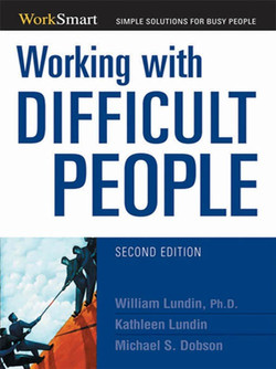Working with Difficult People, 2nd Edition