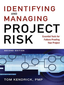 Identifying and Managing Project Risk, 2nd Edition
