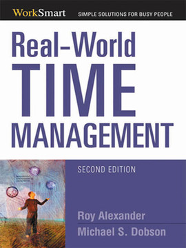 Real-World Time Management, 2nd Edition