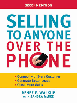 Selling to Anyone Over the Phone, 2nd Edition