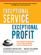 Cover of Exceptional Service, Exceptional Profit: The Secrets of Building a Five-Star Customer Service Organization