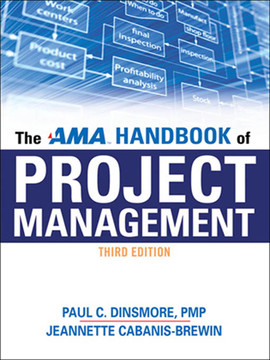 The AMA Handbook of Project Management, 3rd Edition