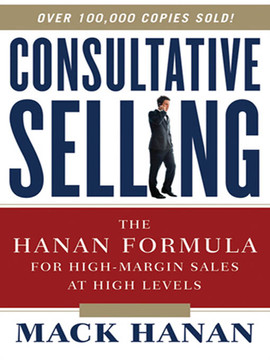 Consultative Selling, 8th Edition