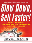 Cover of Slow Down, Sell Faster!, 2nd Edition