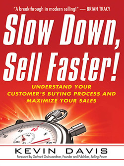 Slow Down, Sell Faster!, 2nd Edition