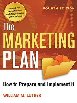 The Marketing Plan, 4th Edition
